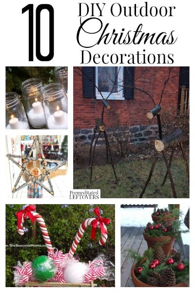 DIY Christmas Outdoor Decorations  10 DIY Outdoor Christmas Decorations