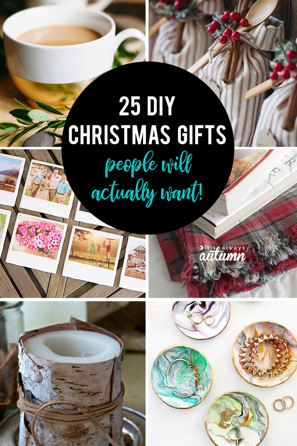 DIY Christmas Presents  25 amazing DIY ts people will actually want It s