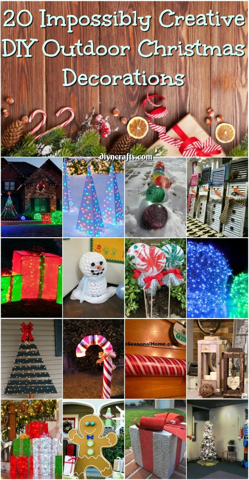 DIY Outdoor Christmas Decorating Ideas  20 Impossibly Creative DIY Outdoor Christmas Decorations