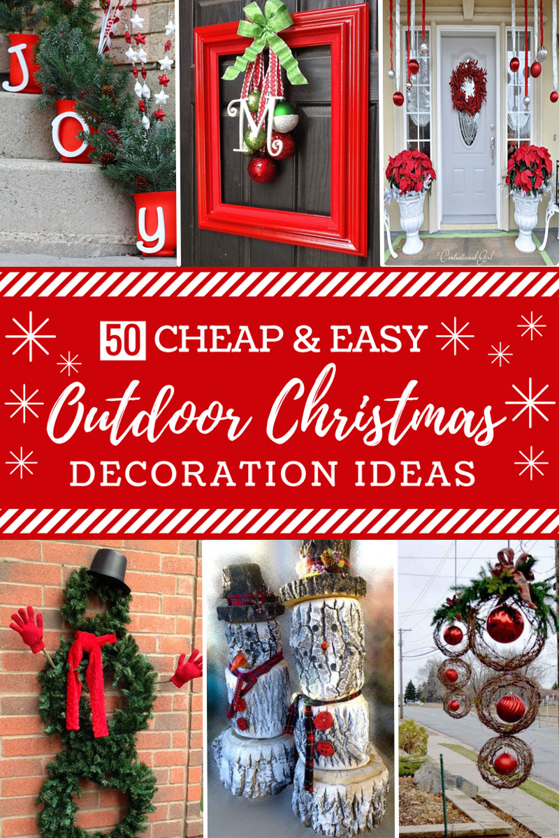DIY Outdoor Christmas Decorations  50 Cheap & Easy DIY Outdoor Christmas Decorations