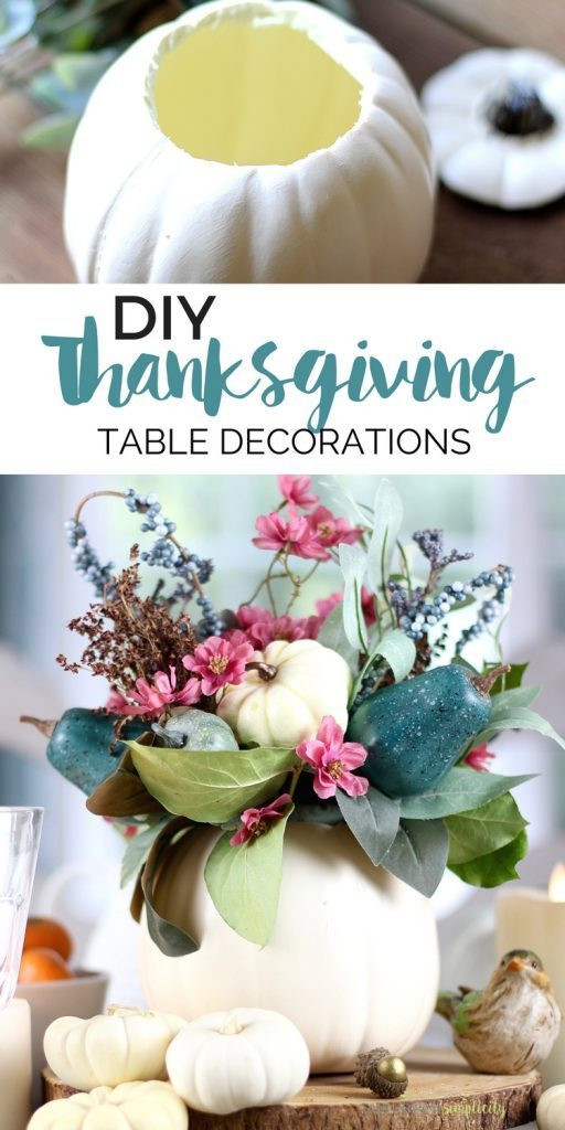 Easy Thanksgiving Table Decorations  Easy Thanksgiving Table Decorations