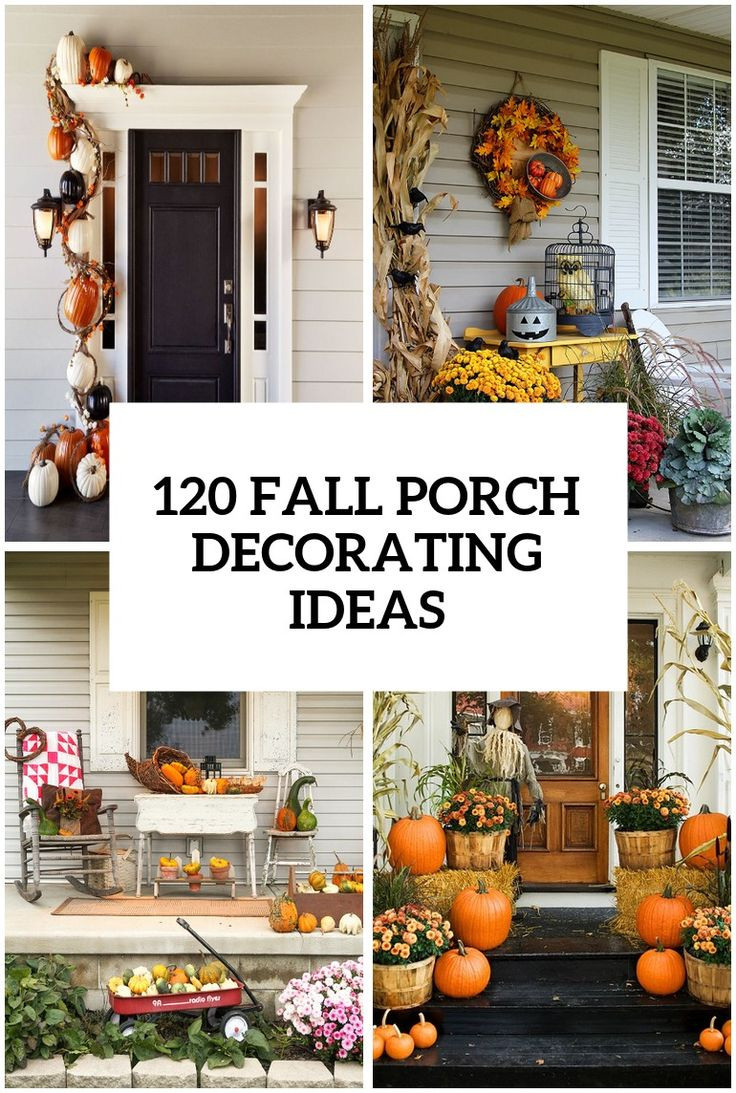 Fall Decorations Porch  Best 25 Fall porch decorations ideas on Pinterest