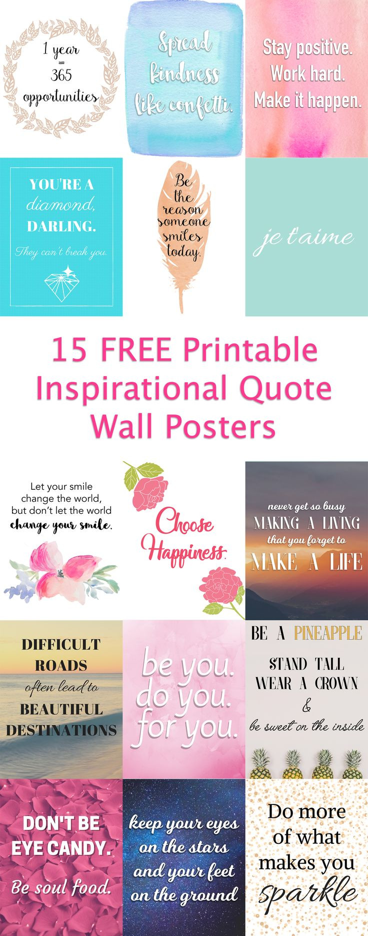 Free Motivational Quotes  I created 15 FREE printable inspirational quote posters