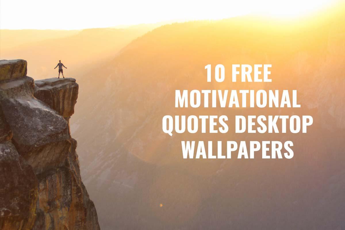 Free Motivational Quotes  10 Free Motivational Quotes Desktop Wallpapers Creativetacos