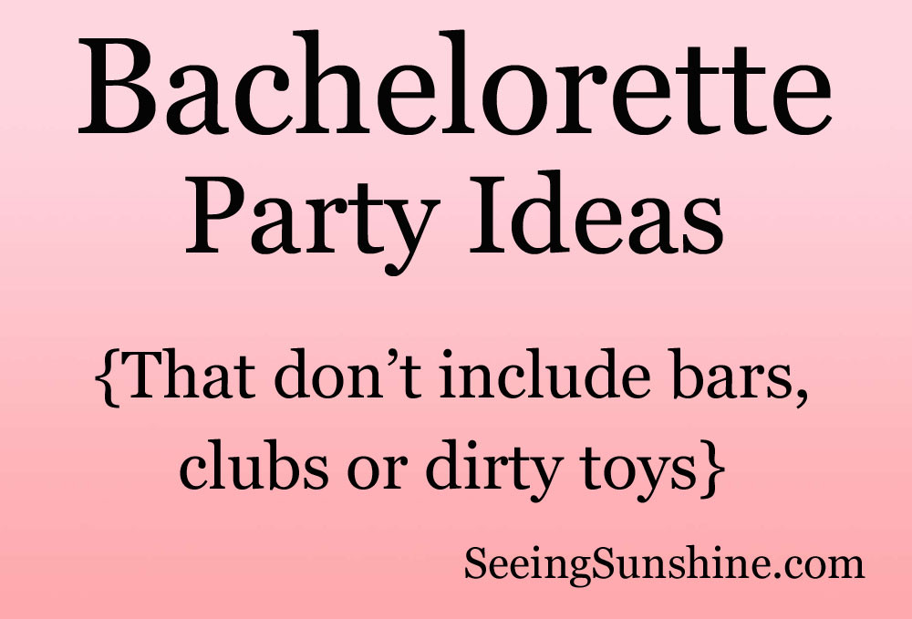 Fun Bachelorette Party Ideas  Fun Clean Bachelorette Party Ideas Ehow