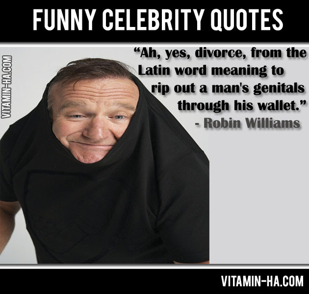 Funny Celebrity Quotes  Celeb Quotes 1