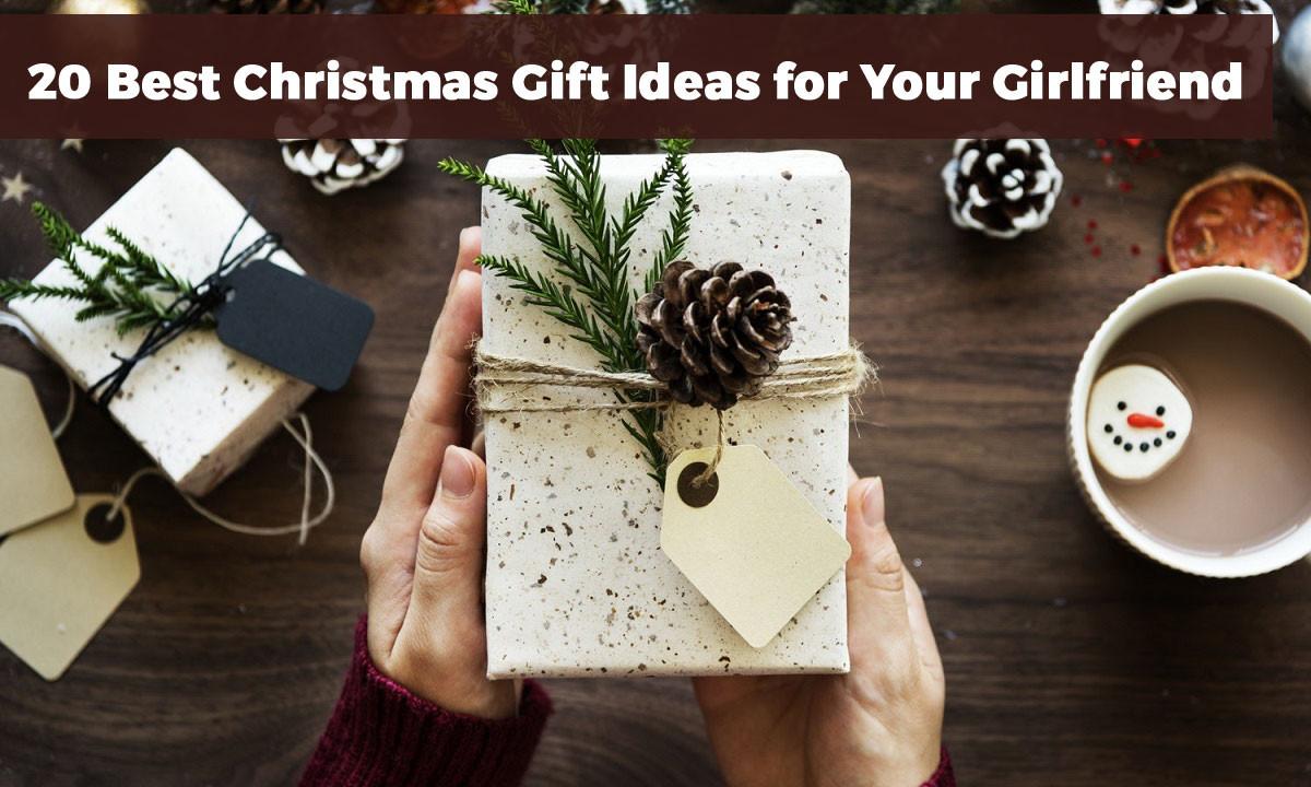 Gift Ideas For Girlfriend Christmas  20 Best Christmas Gift Ideas for Your Girlfriend in 2017