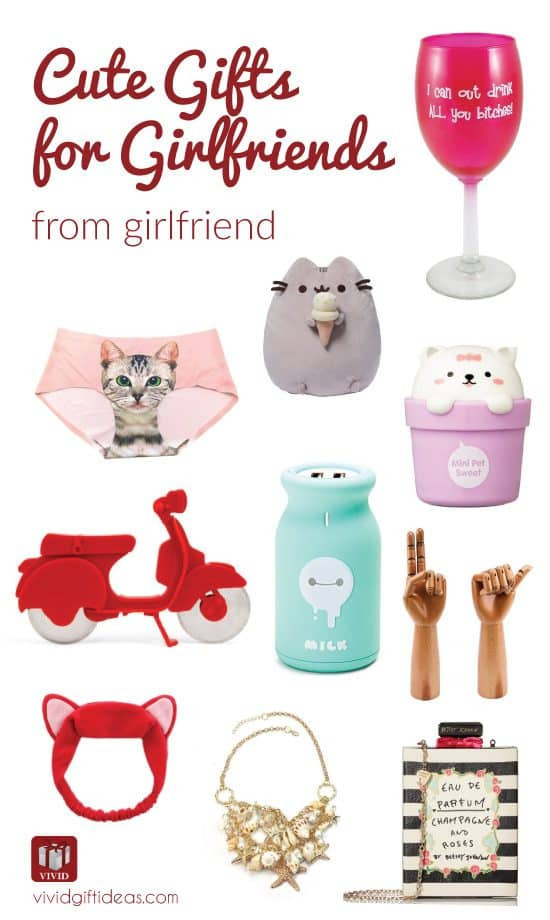 Gift Ideas For Girlfriend Reddit  10 Super Cute Gifts for Your Girlfriends Vivid s