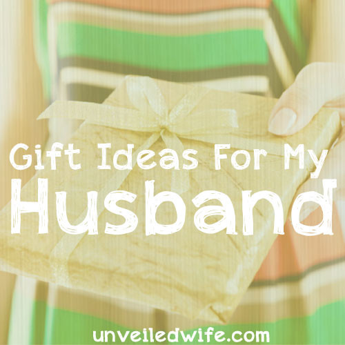 Gift Ideas For Husband For Christmas  25 Unique Christmas Gift Ideas For Your Husband