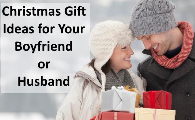 Gift Ideas For Husband For Christmas  Christmas Gift Ideas for Your Boyfriend or Husband
