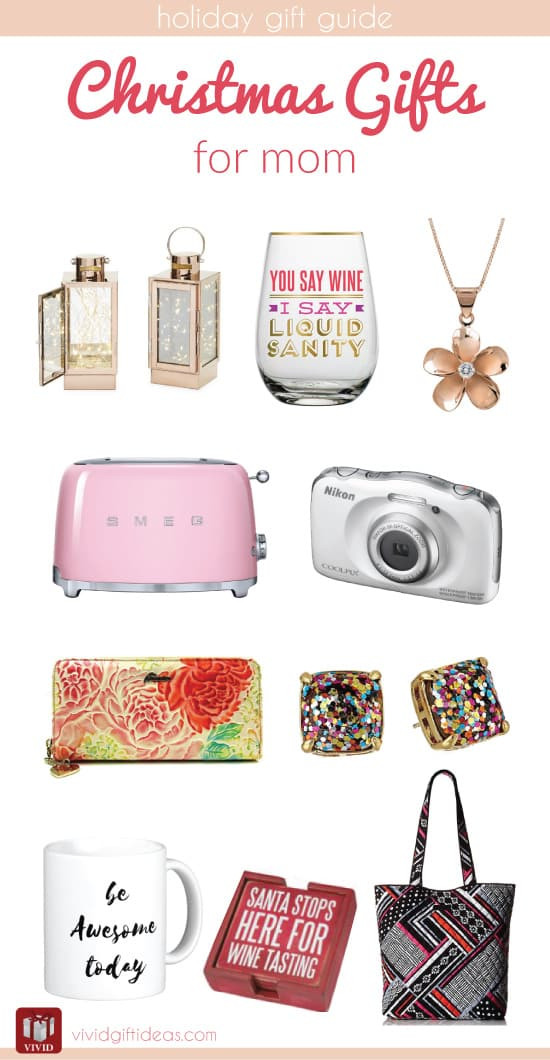 Gift Ideas For Mom Christmas  Christmas Holiday Gift Guide for Mom Vivid s Gift Ideas