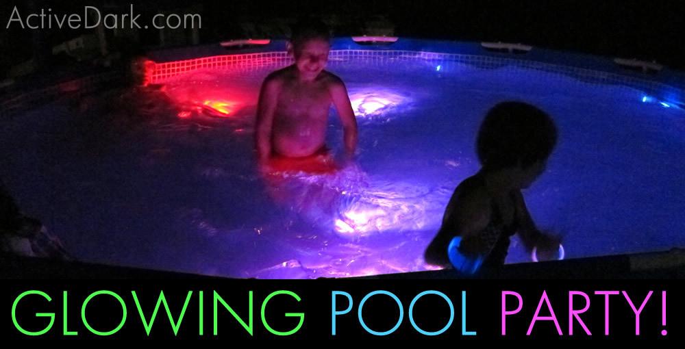 Glow Pool Party Ideas  Glow Games – ActiveDark – Glowing Ideas