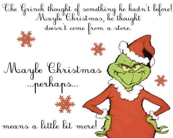 Grinch Christmas Quote  The Grinch Printable Quotes QuotesGram