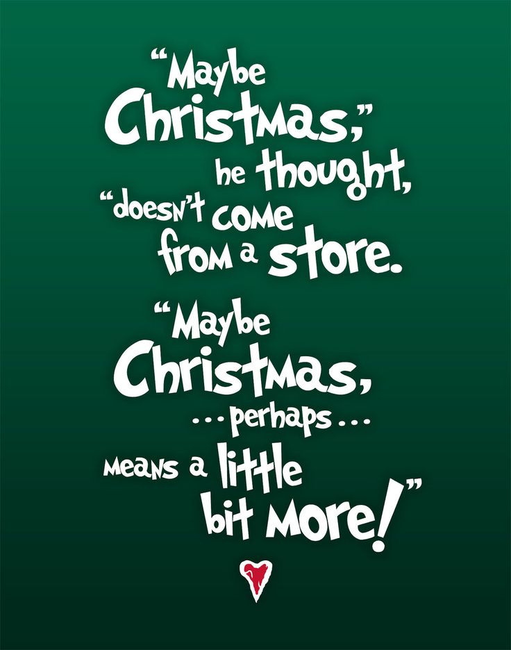 Grinch Christmas Quote  25 Best Ideas about The Grinch Quotes on Pinterest