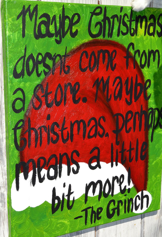 Grinch Christmas Quote  Grinch Christmas Quote on 16x20 Canvas
