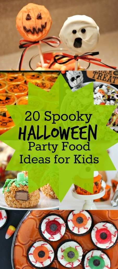 Halloween Food Ideas For Kids Party  20 Spooky Halloween Party Food Ideas and Snacks for Kids