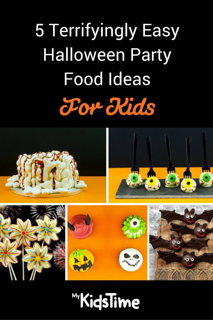 Halloween Kids Party Food Ideas  5 Terrifyingly Easy Halloween Party Food Ideas For Kids