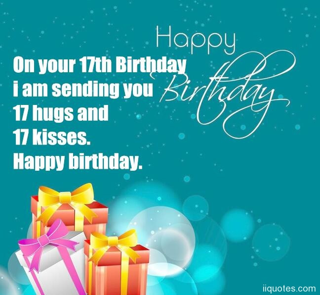 Happy 17Th Birthday Quotes  17 birthday wishes – quotes