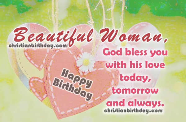 Happy Birthday To A Beautiful Woman Quotes  Christian Birthday Free Cards 2017