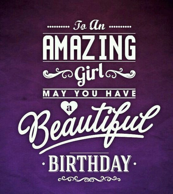 Happy Birthday To A Beautiful Woman Quotes  HappyBirthday beautiful girl HappyBirthday