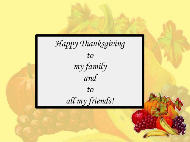 Happy Thanksgiving Quotes For Friends  Happy thanksgiving quotes