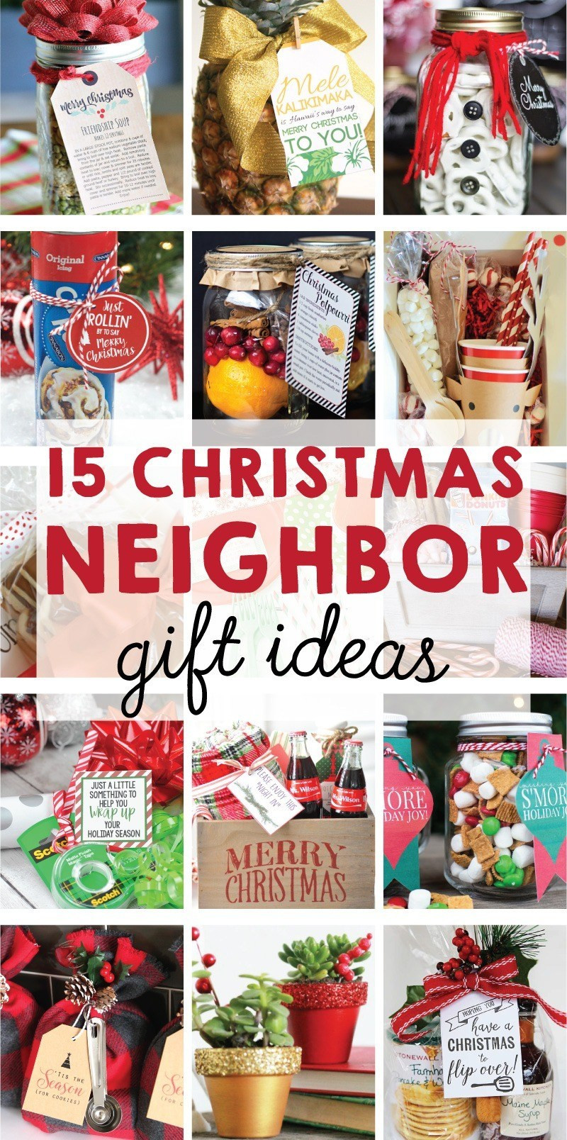 Holiday Gift Ideas For Neighbors  The BEST 15 Christmas Neighbor Gift Ideas on Love the Day