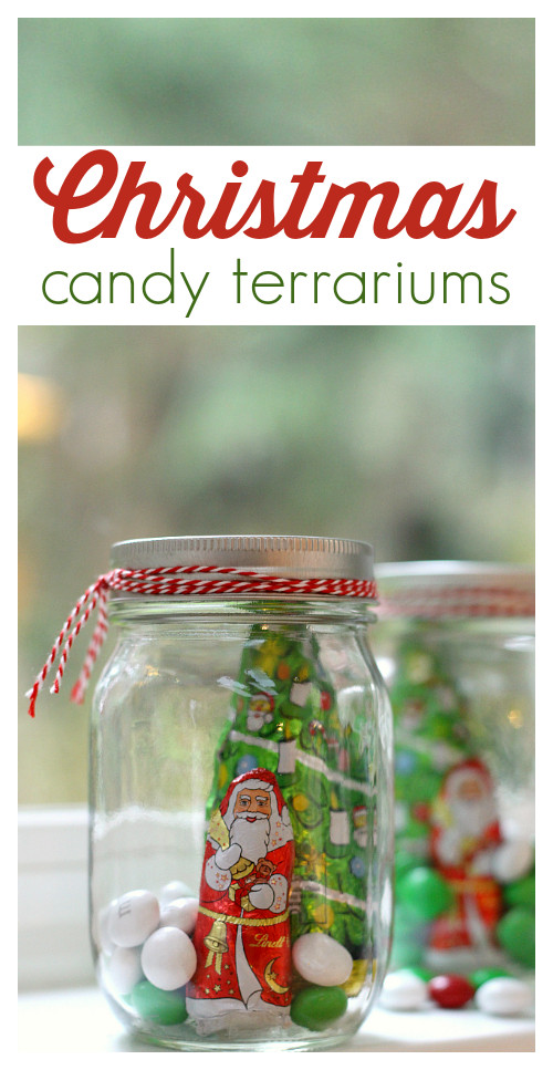 Homemade Christmas Candy Gift Ideas  Handmade Christmas Gifts Candy Terrariums No Time For