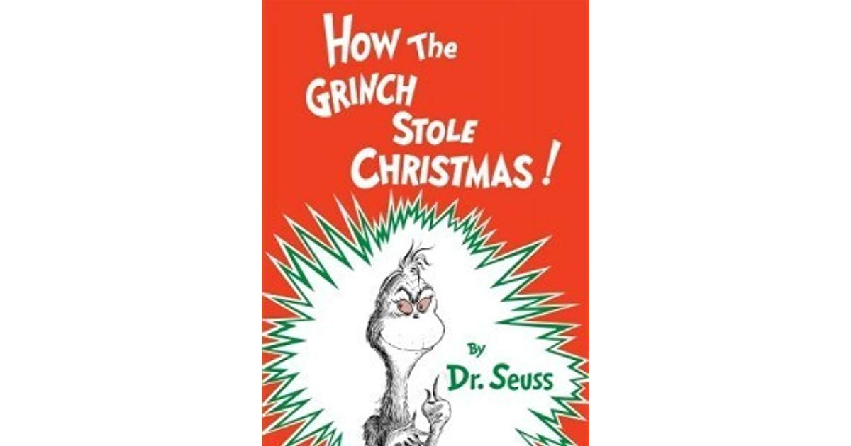 How The Grinch Stole Christmas Book Quotes  How the Grinch Stole Christmas by Dr Seuss — Reviews