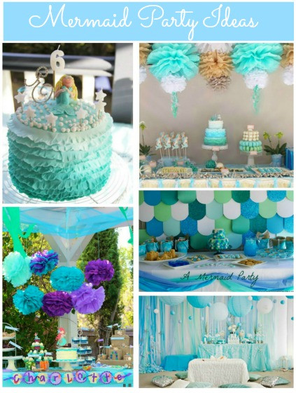 Ideas For A Mermaid Party  Mermaid Party Ideas