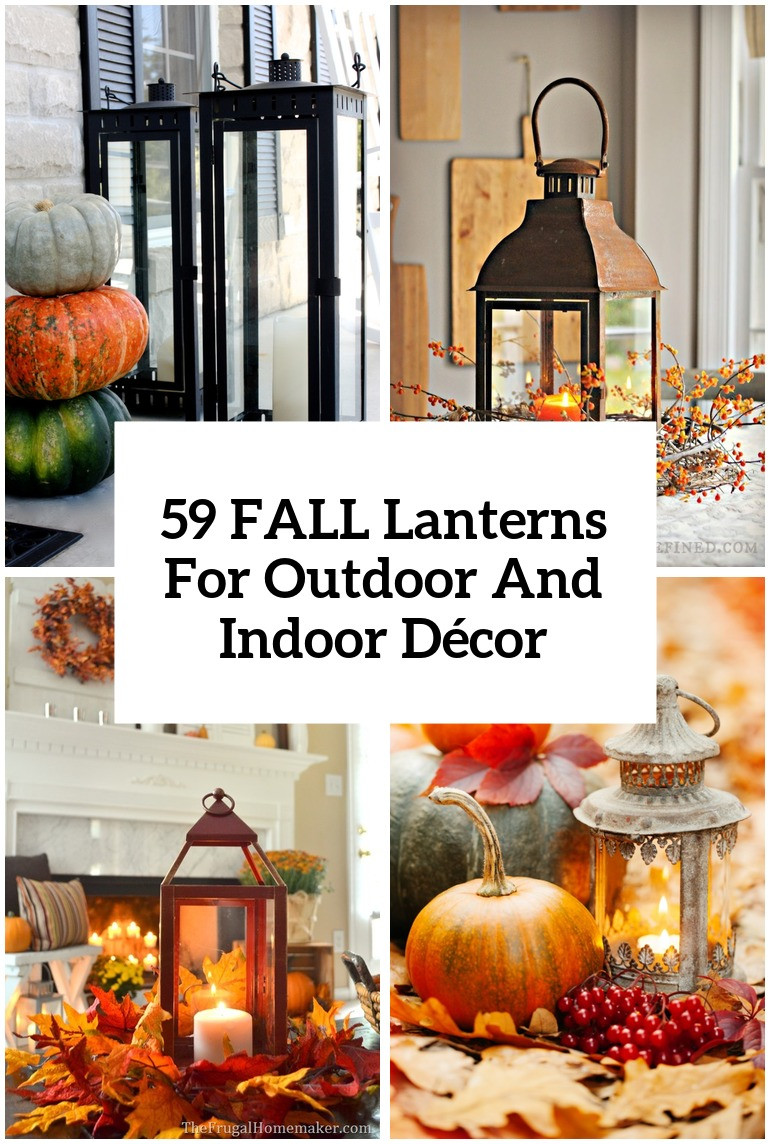 Indoor Fall Decorating Ideas  59 Fall Lanterns For Outdoor And Indoor Décor DigsDigs