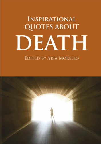 Inspiring Quotes After Death  Inspirational Quotes Regarding Death QuotesGram