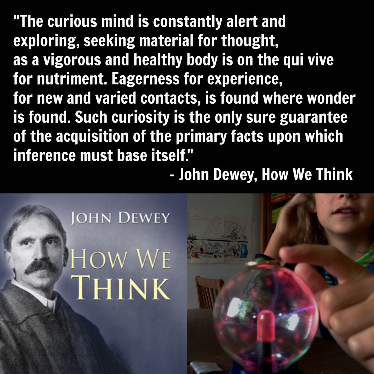 John Dewey Quotes On Education  Quote This John Dewey on the curious mind