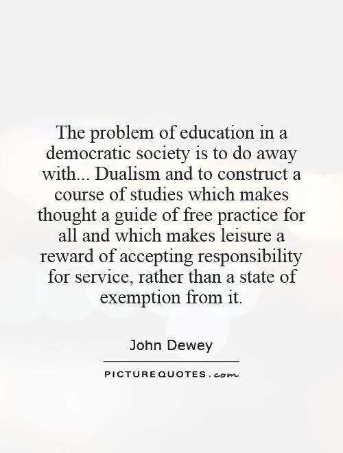 John Dewey Quotes On Education  John Dewey Quotes Progressivism QuotesGram