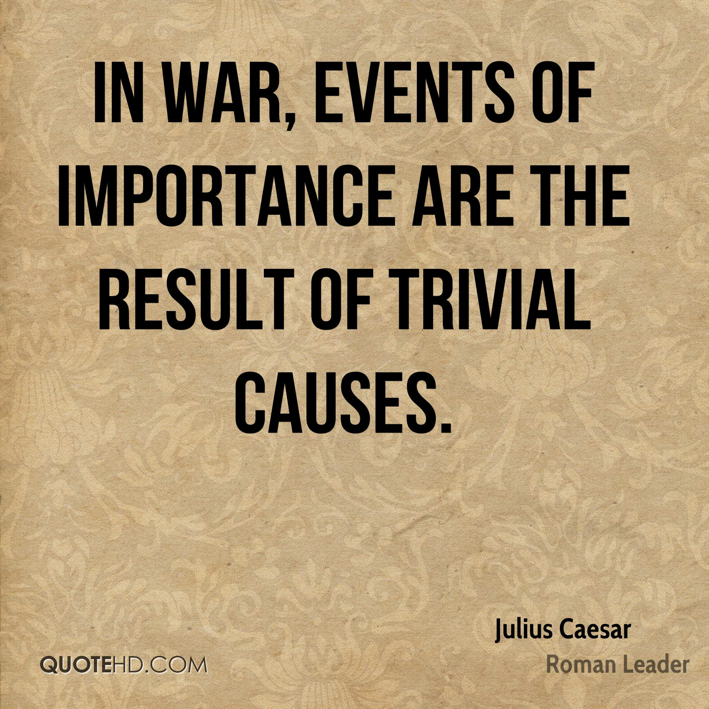 Julius Caesar Leadership Quotes  Julius Caesar War Quotes