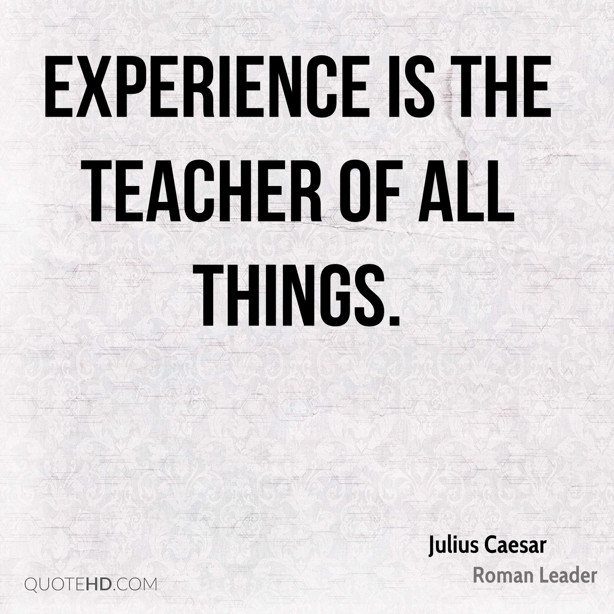 Julius Caesar Leadership Quotes  Julius Caesar Experience Quotes