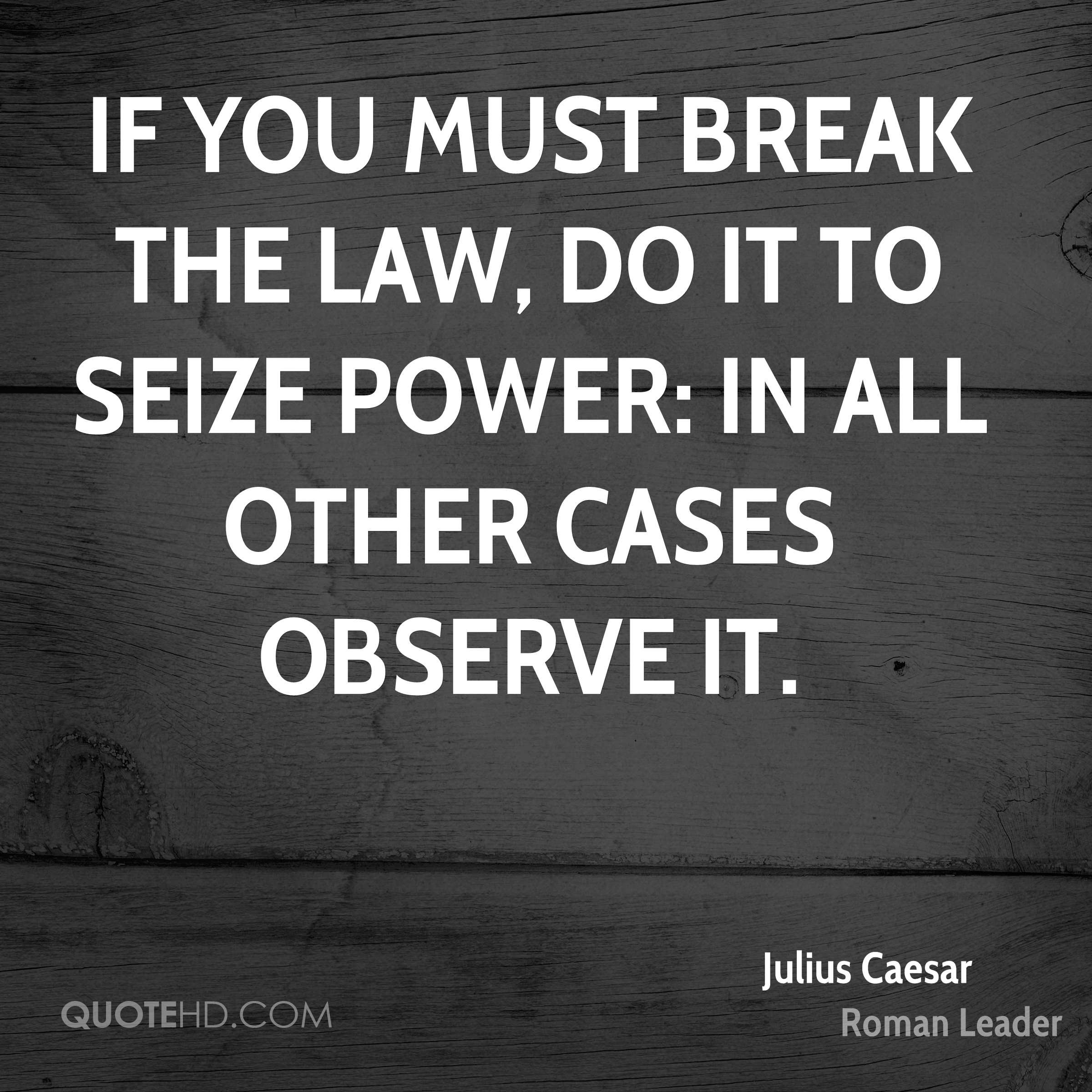 Julius Caesar Leadership Quotes  Julius Caesar Power Quotes