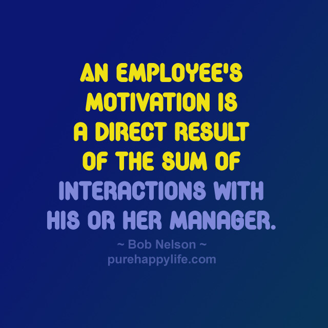 Motivational Quotes For Employees From Managers  Quotes about An employee 228 quotes