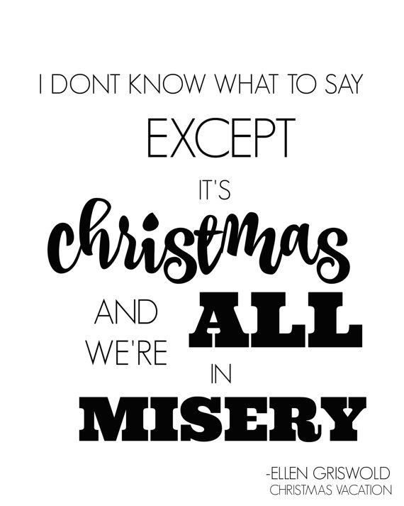 National Lampoons Christmas Vacation Quotes  275 best Christmas Vacation images on Pinterest