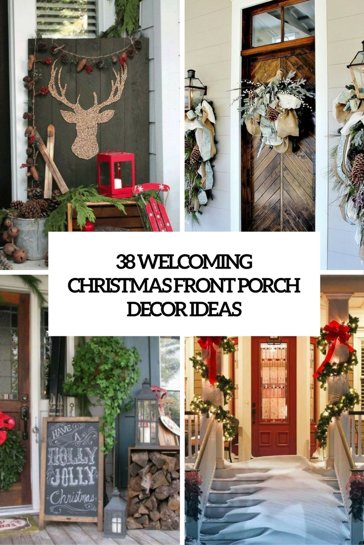 Porch Decor For Christmas  38 Wel ing Christmas Front Porch Décor Ideas DigsDigs