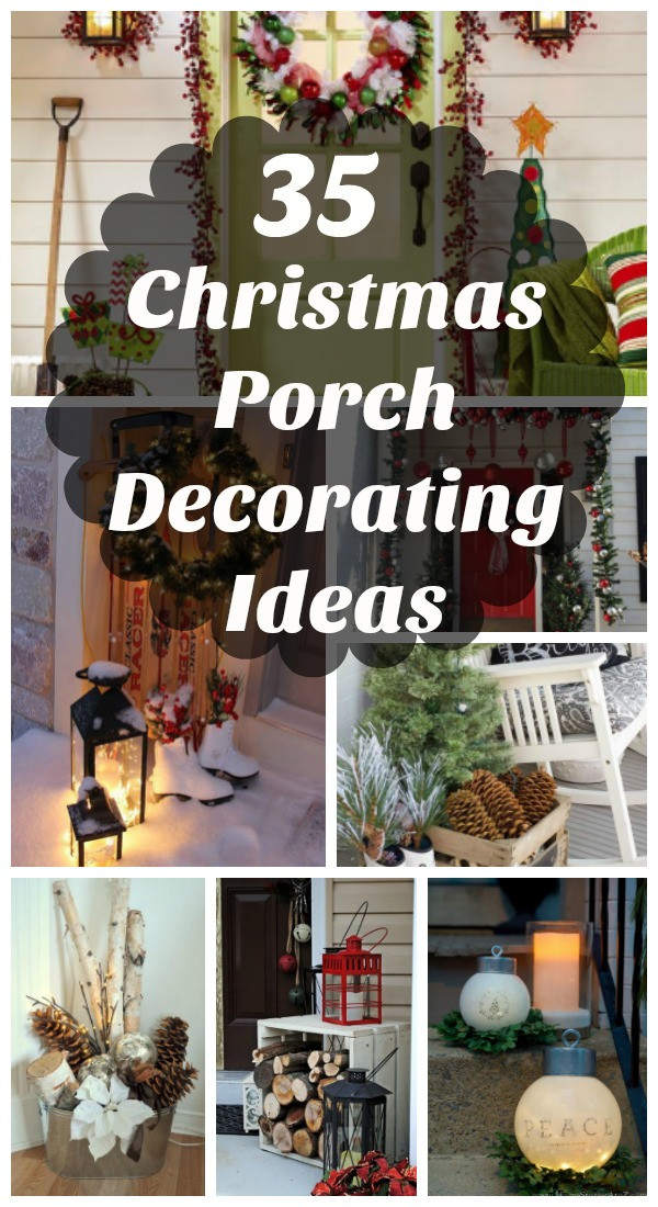 Porch Decor For Christmas  35 Cool Christmas Porch Decorating Ideas All About Christmas
