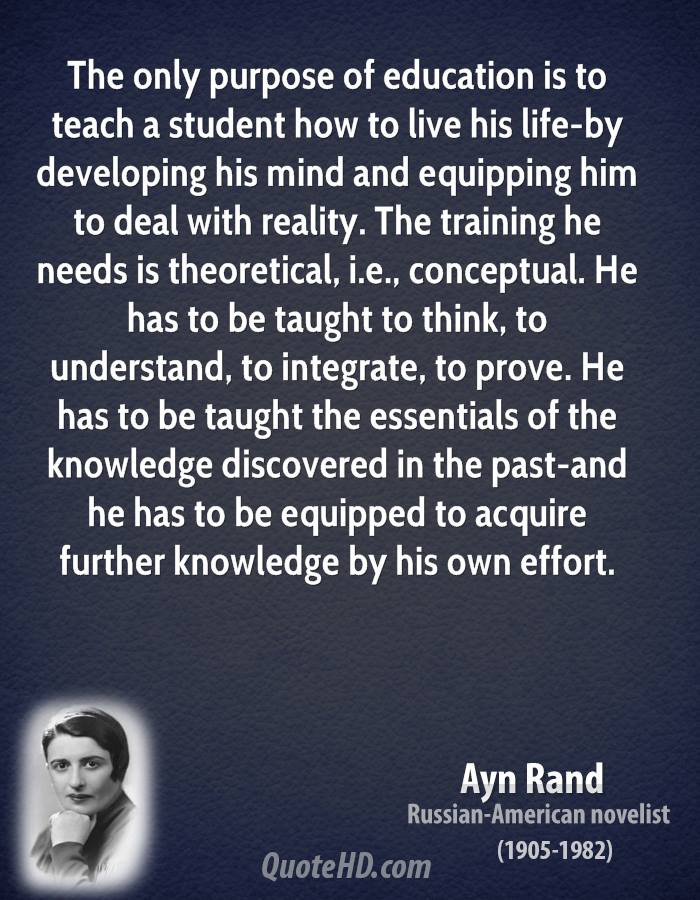 Purpose Of Education Quotes  Ayn Rand Life Quotes