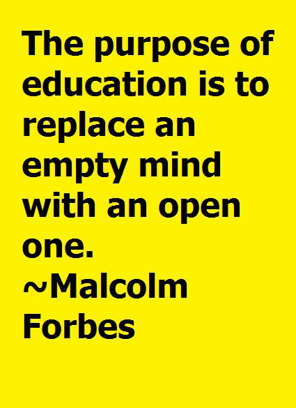 Purpose Of Education Quotes  Purpose of Education Motivation