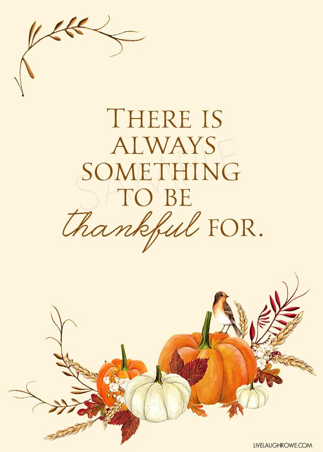 Quote On Thanksgiving  Thankful Printable