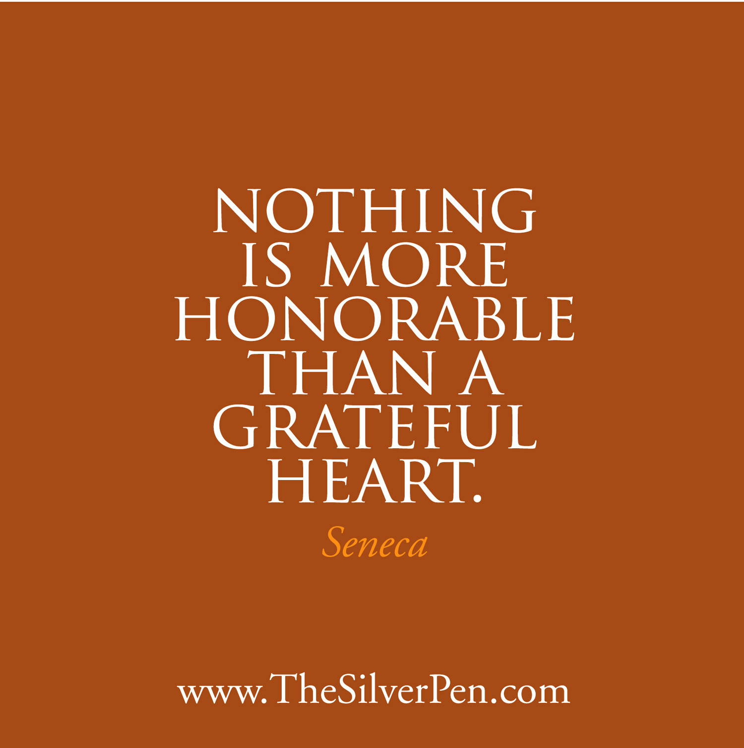 Quote On Thanksgiving  Happy Thanksgiving Seneca The Silver Pen