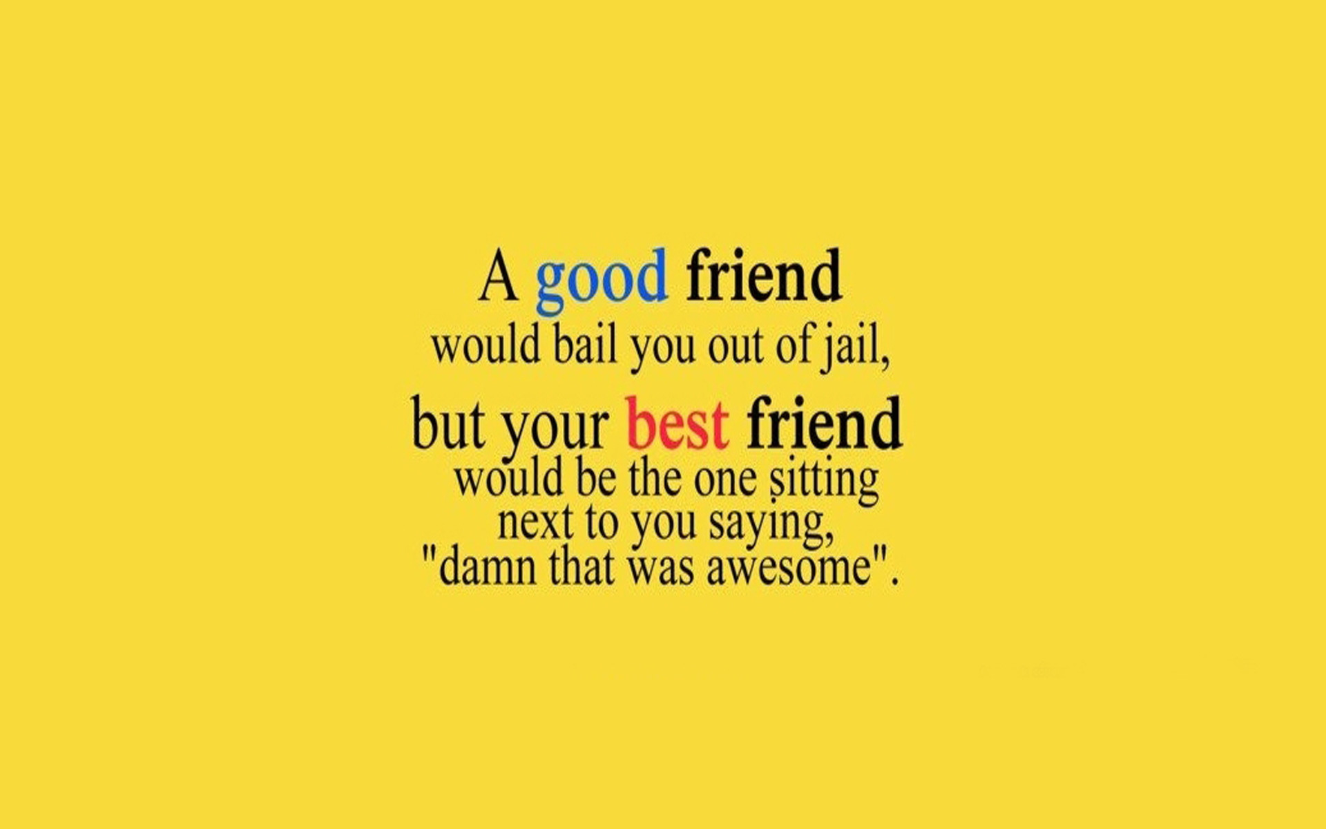 Quotes About Friendship  40 Cute Friendship Quotes With