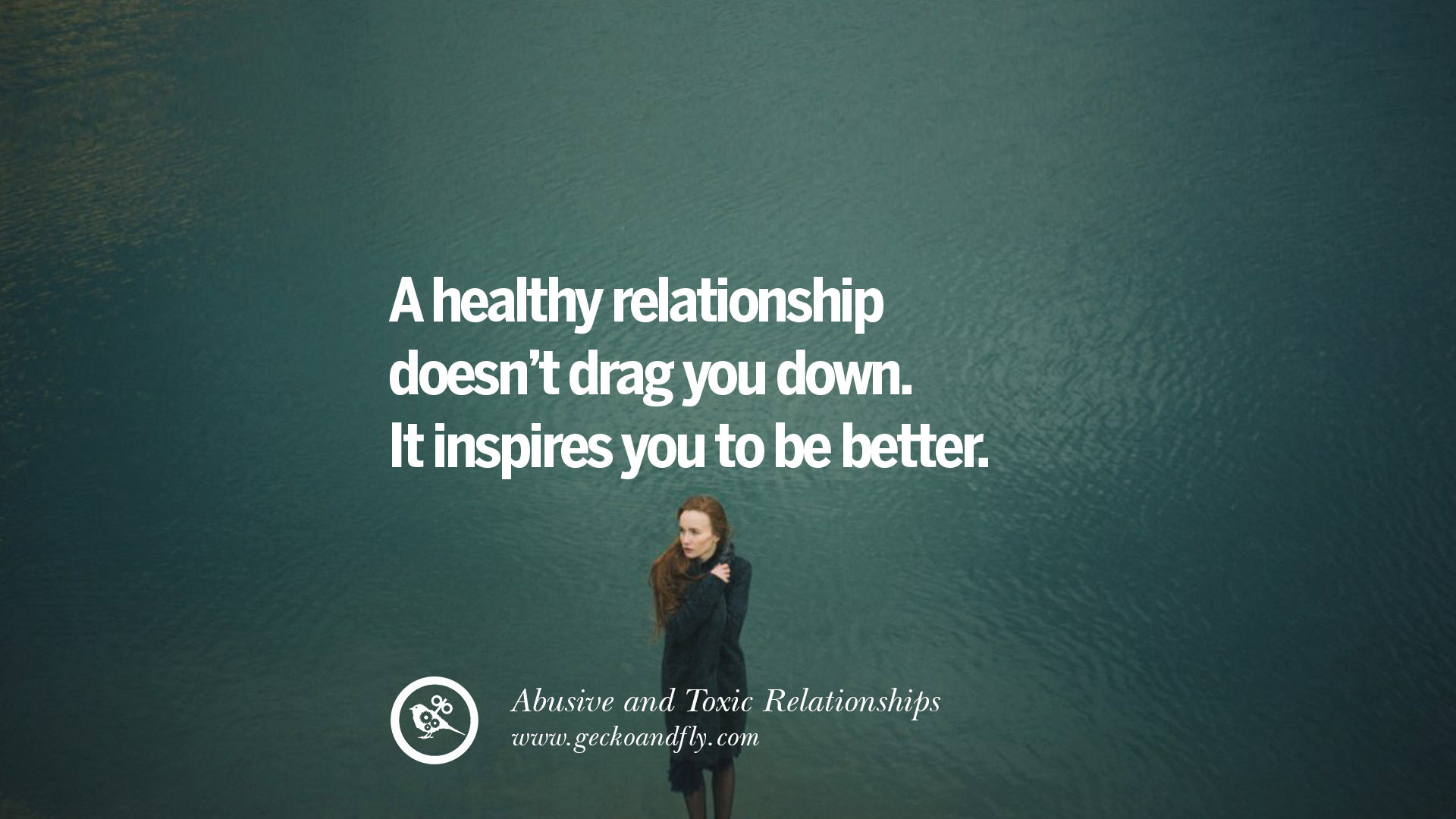 Relationship Abuse Quotes  30 Quotes Leaving An Abusive Toxic Relationships And Be