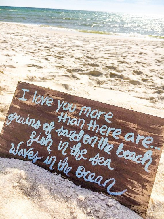 Romantic Beach Quotes  Romantic Beach Quote Sign I Love You More Sign Beach