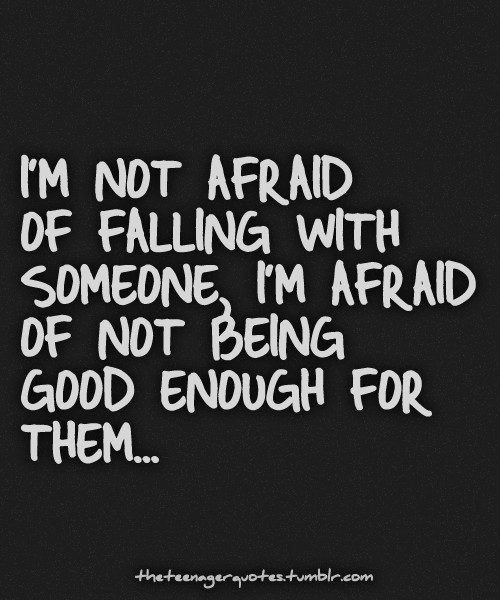 Scared To Love Quotes  Scared To Fall In Love Quotes QuotesGram