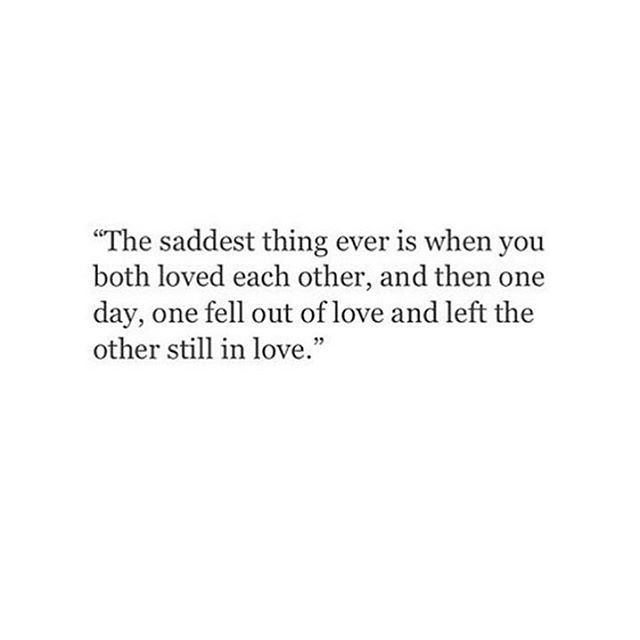 Still In Love Quote  Best 25 You left me ideas on Pinterest