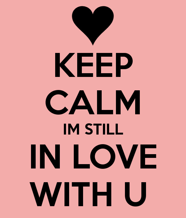 Still In Love Quote  Still In Love With Your Ex Quotes QuotesGram